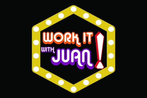 Work It With Juan E1